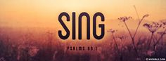 Psalms 89:1 NKJV - I Will Sing Of The Mercies Of The Lord - Facebook Cover Photo