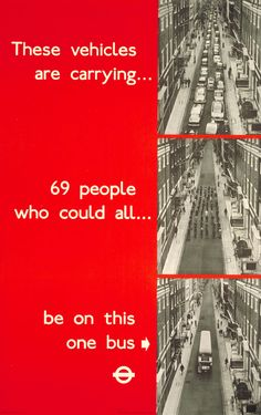 And as traffic congestion starts to become a problem in London in 1965, These vehicles are carrying 69 people, by Heinz Zinram (photographer), reminds people how much more efficient buses are