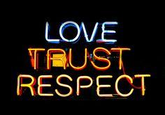 Neon sign: love, trust, respect