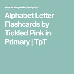 Alphabet Letter Flashcards by Tickled Pink in Primary Learning The Alphabet, Student Learning, Letter Flashcards, Letter Activities, Homeschool, Lettering, Pink, Free, Drawing Letters