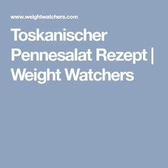 Toskanischer Pennesalat Rezept | Weight Watchers