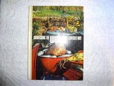 VINTAGE 1972 BARBECUING THE WEBER KETTLE COVERED WAY BBQ COOKBOOK HARD COVER