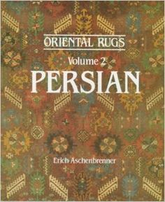 Oriental rugs Volume 2: Persian by Erich Aschembrenner  http://www.claremontrug.com/antique-rugs-information/selected-bibliography-on-oriental-carpets/