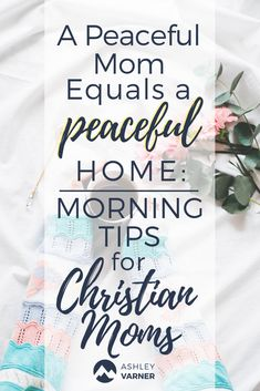 Morning Routines for Christian Moms