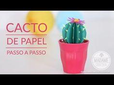 Cacto de papel - Como fazer cactus de papel para decoração de casa e festas   Madame Criativa - DIY   Bloglovin'