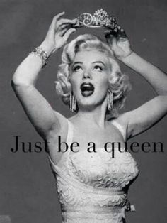 Just be a queen | via Facebook
