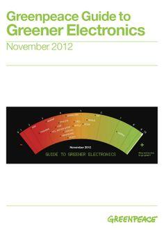 Guide to Greener Electronics: Greenpeace zeigt auf, welcher Elektronik-Hersteller wie Grün ist.