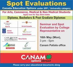 Canada Education Options - Under SPP/University Category for Arts, Commerce, Medical & Non Medical Students. Apply now for Sept 2016 & Jan 2017 intakes. http://www.canamgroup.com/maileruniversity.php?name=ceo-patiala  #StudyinCanada #CanadaStudyVisa #CanadaStudentVisa #CanamConsultants #CanamGroup