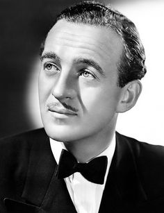 David Niven - I had a crush on this dapper English (actually, Scottish) gent when I was 4 years old!  LOL