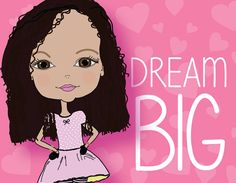 Dream BIG - African