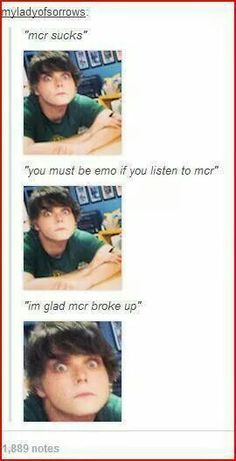 DONT TALK TO ME DONT LOOK AT ME IF U SAY THIS TO ME I WILL BRING MCR BACK FROM THE GRAVE TO KICK YOUR BEHIND