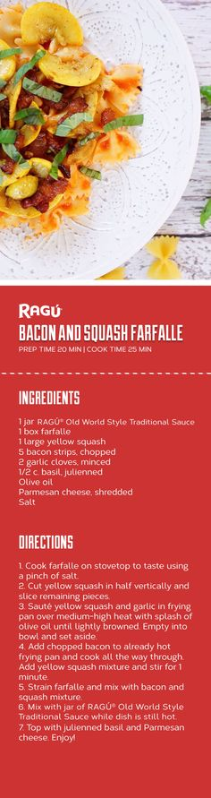 @sarabethmack  makes her tasty Bacon and Squash Farfalle recipe with the help of RAGÚ®  Old World Style Traditional Sauce. Try the recipe for tonight's dinner.