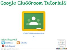 Kelly Fitzgerald, Google Apps for Education Certified Trainer, presents her Google Classroom Tutorials slides.
