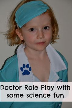 Fun Doctor Role Play with some added Science #Scienceforkids #Role Play/how about a veterinarian set