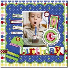 scrapebook layouts for birthdays | birthday digital scrapbook layout 1 whether it s birthday 1 or ...