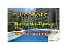 Lançamento Res. de 2,3,4 dormitórios sendo 1,2,3 suítes Localizado no bairro Barra da Tijuca de Rio de Janeiro