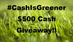 The #CashIsGreener $