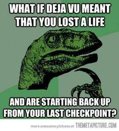 Deja vu explained…
