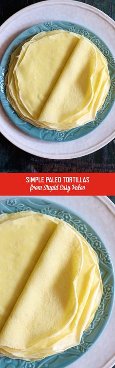 Simple Paleo Tortillas Recipe   StupidEasyPaleo.comIngredients 2 eggs 1 tsp (5 mL) melted ghee (sub: melted coconut oil) 1 tbsp (15 mL) water ¼ cup (33 g) arrowroot powder 1 tsp (3 g) coconut flour Pinch sea salt *If making crepes for a sweet application, add ¼ teaspoon vanilla extract