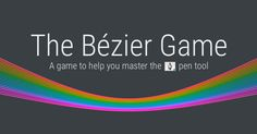 'A game to help you master the pen tool'. Part of a collection of games that help you learn to master digital design tools, by http://method.ac