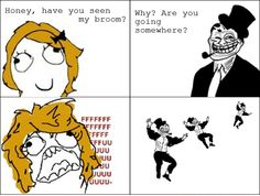 The Funniest Troll Dad Rage Comics  ...but i LIKE this one, dont see it as a put-down a'tall :)