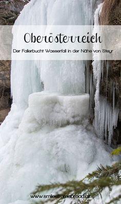 Der Fallerbucht Wasserfall in Oberösterreich im Winter - eine bizarre Eiswelt Steyr, Trekking, Places To See, Travel Destinations, Wanderlust, Around The Worlds, Hiking, Nature, Outdoor
