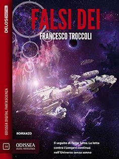 La libreria di Beppe: Falsi Dei di Francesco Troccoli