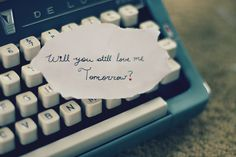 Will You Still Love Me