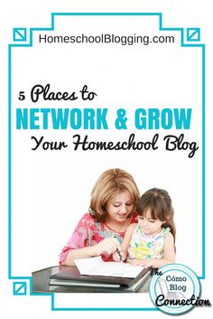 5 places to network and grow your homeschool blog. Professional networking resources from The Como Blog Connection. ComoBlog.com