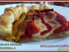 Torta salata peperoni e mozzarella  #ricette #food #recipes