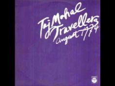 Taj Mahal Travellers - I. - August 1974