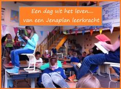 Een dag uit het leven van een Jenaplan leerkracht