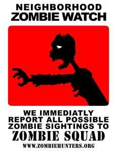 Start gathering people for your Neighborhood Zombie Watch today.