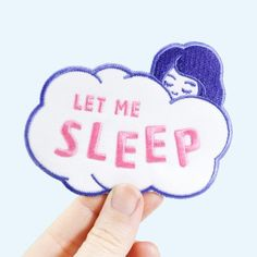 "Let it be known that you're tired as hell with this adorable patch featuring a girl sleeping on a cloud. I'm feeling envious just looking at her. - 3.5"" embroidered patch with an iron-on backing for e"