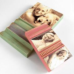 Antiqued Photos on wood blocks. I'm thinking upcycled wood I find and or free floor samples from home improvement stores