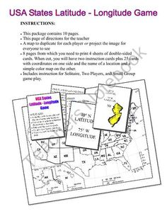 This is a fun and colorful way to practice finding coordinates using latitude and longitude.   • This package contains 10 pages.   • A page of directions for the teacher   • A map to duplicate for each player or project the image for everyone to see   • 8 pag