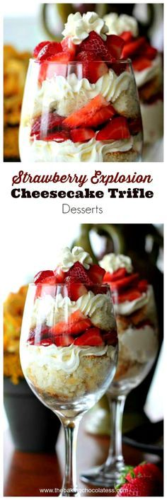 Strawberry Explosion Cheesecake Trifle Desserts via @https://www.pinterest.com/BaknChocolaTess/