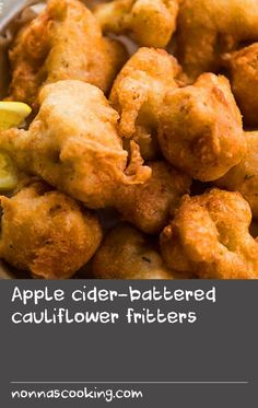 Simple cauliflower becomes a must-have snack with drinks when encased in a spiced cider batter. Spiced Cider, Apple Cider, Apple Recipes Easy, Cauliflower Fritters, Spices, Vegetarian, Drinks, Simple, Ethnic Recipes