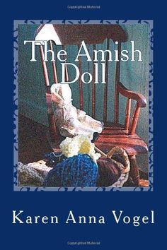 Paperback:  The Amish Doll: Amish Knitting Novel by Karen Anna Vogel, http://www.amazon.com/dp/1622080319/ref=cm_sw_r_pi_dp_-4gMqb0D2WGBA