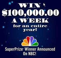 Win PCH.com $100, 000 Week for one Year HERE NOW TOMORROW SOON YESTER DAY HISTORY