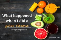 What happened when I did a juice cleanse: 5 surprising results