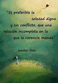 Risultati immagini per frases sobre la dignidad y el amor The Words, More Than Words, Moving On Quotes, Favorite Quotes, Best Quotes, Love Quotes, Famous Quotes, Motivational Quotes, Inspirational Quotes