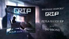 GRIP - Do Broni (Pętla Iluzji EP)