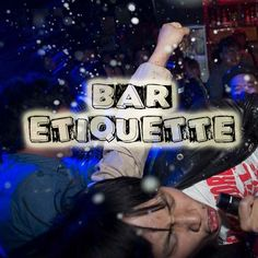 Don't agitate people who deal with your money, food or drinks… PERIOD! Here we share a few bar etiquette tips! You want the best service and we want to give it to you so take a step back, breathe a… Take A Step Back, Did You Know Facts, Etiquette, Bartender, The Funny, Breathe, Period, Jokes, Good Things