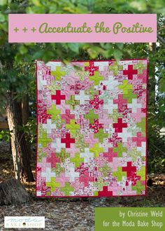 """Accentuate the Positive Quilt  by Christine Weld-The quilt is simply squares and rectangles, making it ideal for novice quilters looking for a more adventurous project. Lay out your plus signs before sewing and be patient. Slow, careful sewing will help make this project successful. The finishes at 46″ by 56″.  From 30 jelly roll strips (that is, all but ten), cut three 6 ½"""" pieces and six 2 ½"""" pieces."""