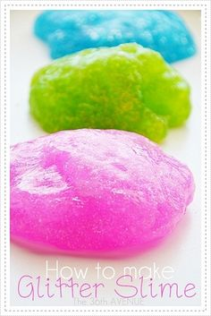 How to make Glitter Slime - the girls would love this and it is easy!