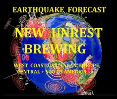 5/06/2016 -- Earthquake Forecast -- West Coast under pressure + Internat...