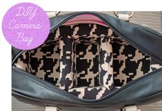 How to make a DIY Camera Bag... from a purse! #cameras #photography #bags
