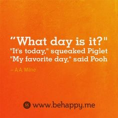 """what day is it?"" quote"