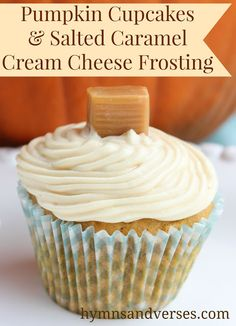 Pumpkin Cupcakes with Salted Caramel Cream Cheese Buttercream Frosting